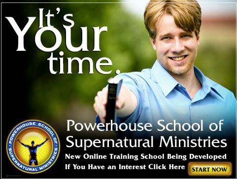 Powerhouse School of Supernatural Ministries