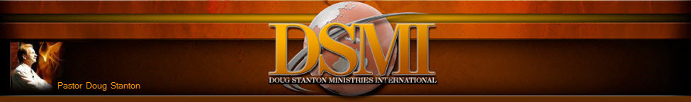 Doug Stanton Ministries International | www.dsmi.org